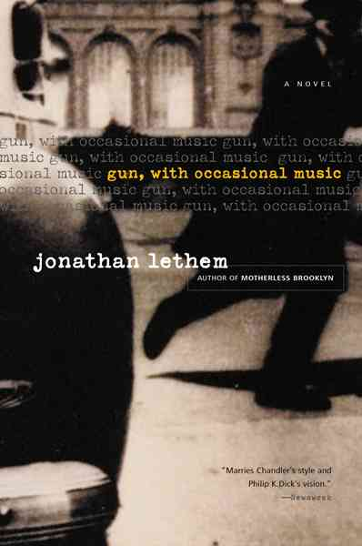 Gun, With Occasional Music By Lethem, Jonathan